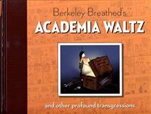 BERKELEY BREATHEDS ACADEMIA WALTZ & OTHER TRANSGRES HC
