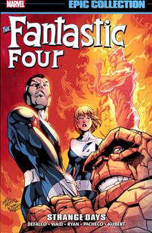 FANTASTIC FOUR EPIC COLLECTION: STRANGE DAYS TP