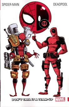 SPIDER-MAN DEADPOOL TP VOL 00 DON`T CALL IT TEAM UP