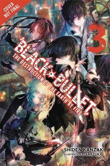 BLACK BULLET LIGHT NOVEL SC VOL 03 DESTRUCTION OF WORLD BY F