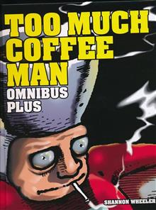 TOO MUCH COFFEE MAN OMNIBUS PLUS HC (C: 0-1-2)