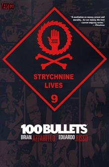 100 BULLETS VOL 9 STRYCHNINE LIVES TP (MR)