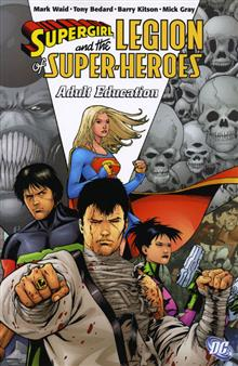 SUPERGIRL AND THE LEGION OF SUPER-HEROES VOL 4 ADULT EDUCATION