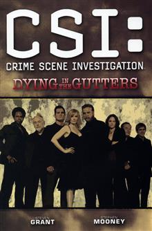 CSI DYING IN THE GUTTERS TP