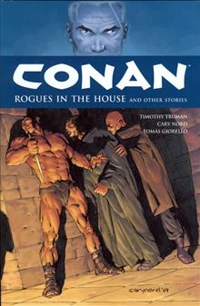 CONAN HC VOL 05 ROGUES IN THE HOUSE (C: 0-1-2)