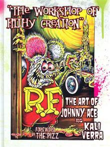 WORKSHOP OF FILTHY CREATION ART OF JOHNNY ACE & KALI VERRA
