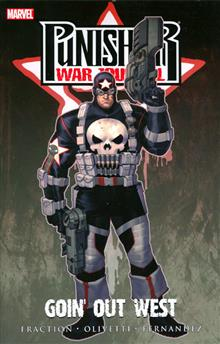 PUNISHER WAR JOURNAL VOL 2 GOIN OUT WEST TP