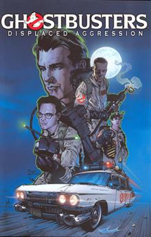 GHOSTBUSTERS DISPLACED AGGRESSION TP VOL 01