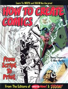 HOW TO CREATE COMICS FROM SCRIPT TO PRINT TP 3RD PTG