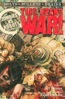 ZOMBIES VS ROBOTS THIS MEANS WAR PROSE SC