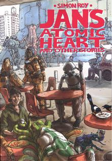 JANS ATOMIC HEART AND OTHER STORIES TP (MR)