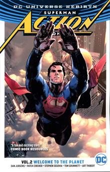 SUPERMAN ACTION COMICS TP VOL 02 WELCOME TO THE PLANET (REBI