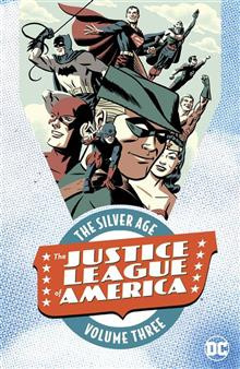 JUSTICE LEAGUE OF AMERICA THE SILVER AGE TP VOL 03