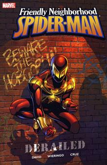 FRIENDLY NEIGHBORHOOD SPIDER-MAN VOL 1 DERAILED TP