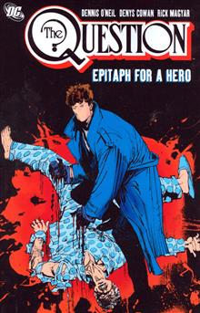 QUESTION VOL 3 EPITAPH FOR A HERO TP