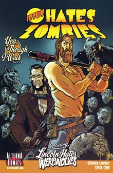 JESUS HATES ZOMBIES LINCOLN HATES WEREWOLVES VOL 1 GN