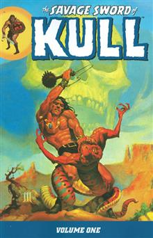 SAVAGE SWORD OF KULL TP VOL 01 (C: 0-1-2)