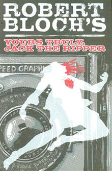 YOURS TRULY JACK THE RIPPER TP VOL 01