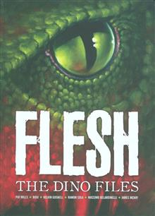 FLESH DINO FILES GN (C: 0-1-2)