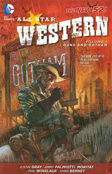 ALL STAR WESTERN TP VOL 01 GUNS AND GOTHAM (N52)
