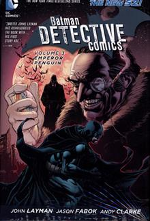 BATMAN DETECTIVE COMICS HC VOL 03 EMPEROR PENGUIN
