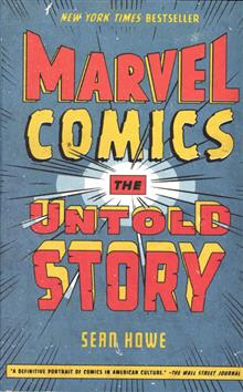 MARVEL COMICS THE UNTOLD STORY SC