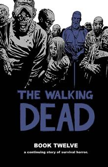 WALKING DEAD HC VOL 12 (MR)
