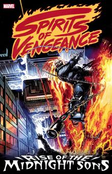 SPIRITS OF VENGEANCE RISE OF MIDNIGHT SONS TP