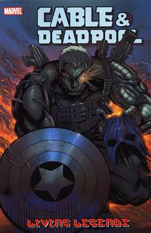 CABLE DEADPOOL VOL 5 LIVING LEGENDS TP