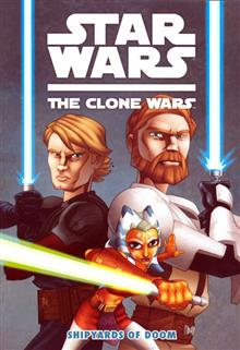 STAR WARS CLONE WARS TP VOL 01 SHIPYARDS OF DOOM (