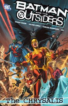 BATMAN AND THE OUTSIDERS VOL 1 THE CHRYSALIS TP
