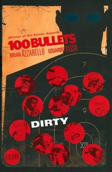100 BULLETS VOL 12 DIRTY TP (MR)