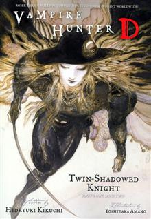 VAMPIRE HUNTER D NOVEL VOL 13 TWIN SHADOWED KNIGHT