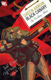 GREEN ARROW BLACK CANARY THE WEDDING ALBUM TP