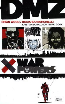 DMZ VOL 7 WAR POWERS TP (MR)