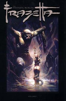 FANTASTIC WORLDS OF FRANK FRAZETTA TP VOL 01