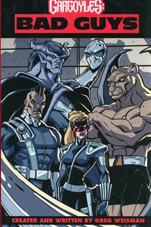 GARGOYLES BAD GUYS TP VOL 01 (C: 0-1-2)