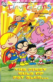 TINY TITANS TP VOL 04 THE FIRST RULE OF PET CLUB