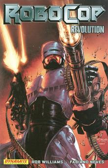 ROBOCOP TP VOL 01 REVOLUTION