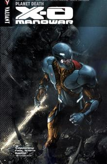 X-O MANOWAR TP VOL 03 PLANET DEATH