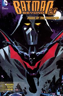 BATMAN BEYOND 2.0 TP VOL 03 MARK OF THE PHANTASM