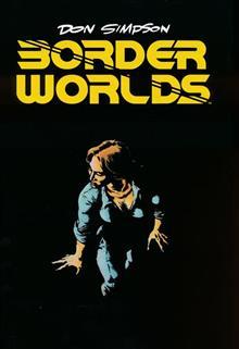 BORDER WORLDS GN (MR) (C: 0-1-0)
