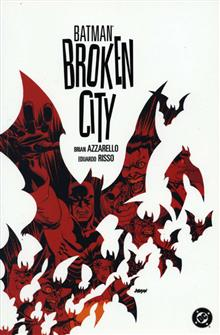 BATMAN BROKEN CITY TP