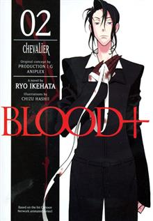 BLOOD PLUS NOVEL VOL 02 CHEVALIER (RES) (C: 0-1-2)