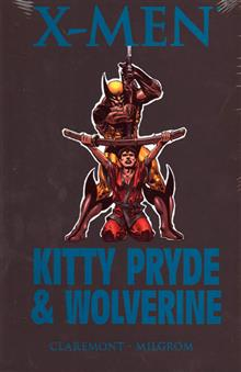 KITTY PRYDE AND WOLVERINE PREM HC