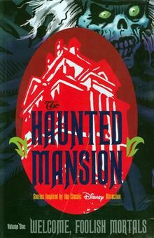 HAUNTED MANSION HC VOL 01 WELCOME FOOLISH MORTAL