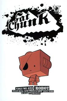 FAT CHUNK GN VOL 01 ROBOT