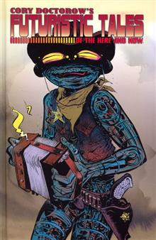 CORY DOCTOROWS FUTURISTIC TALES HERE AND NOW S/N HC