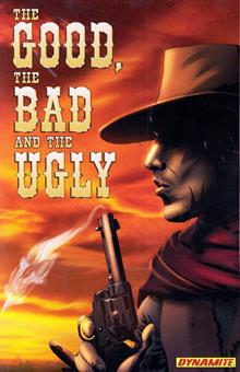 THE GOOD THE BAD & THE UGLY TP VOL 01 (C: 0-1-2)