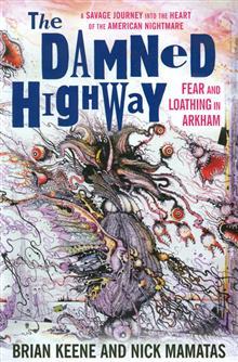 DAMNED HIGHWAY FEAR & LOATHING IN ARKHAM